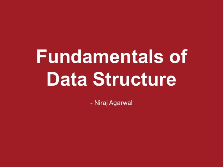 Fundametals Of Data Structures