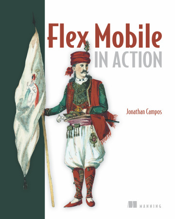Flex Mobile in Action by Jonathan Campos
