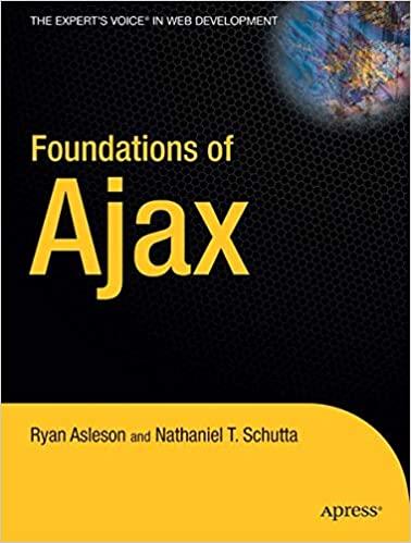 Foundations of Ajax by Nathaniel Schutta, Ryan Asleson