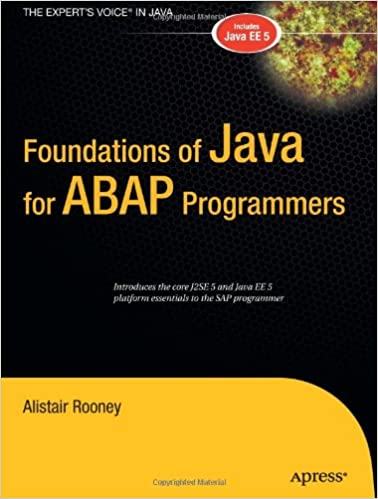 Foundations of Java for ABAP Programmers 1st Edition by Alistair Rooney