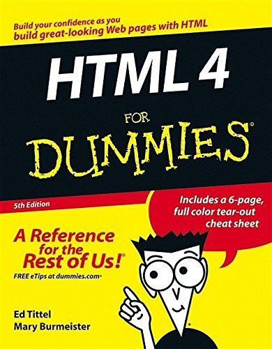 HTML 4 For Dummies, 5th Edition by Ed Tittel, Mary Burmeister