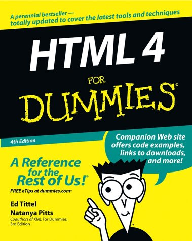 HTML 4 for Dummies by Ed Tittel, Natanya Pitts