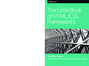 The Little Book of HTML/CSS Frameworks by Meiert Jens Oliver